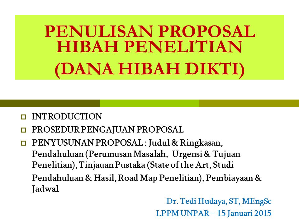 PENULISAN PROPOSAL HIBAH PENELITIAN