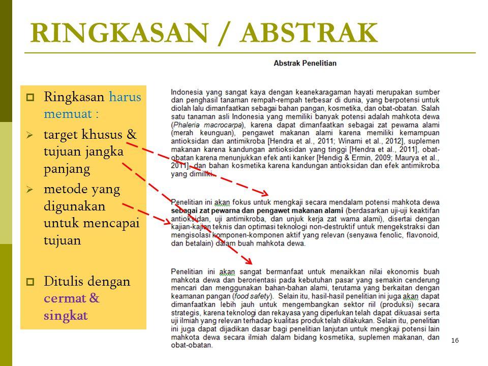 RINGKASAN / ABSTRAK Ringkasan harus memuat :
