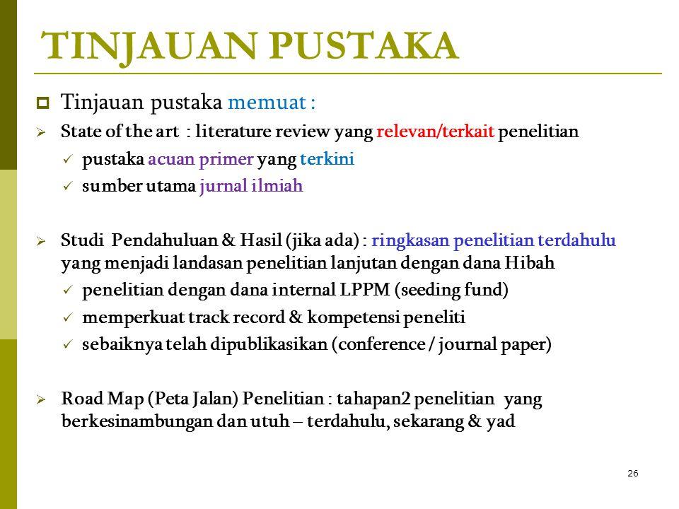 TINJAUAN PUSTAKA Tinjauan pustaka memuat :