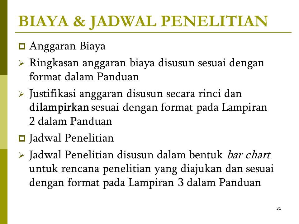 BIAYA & JADWAL PENELITIAN