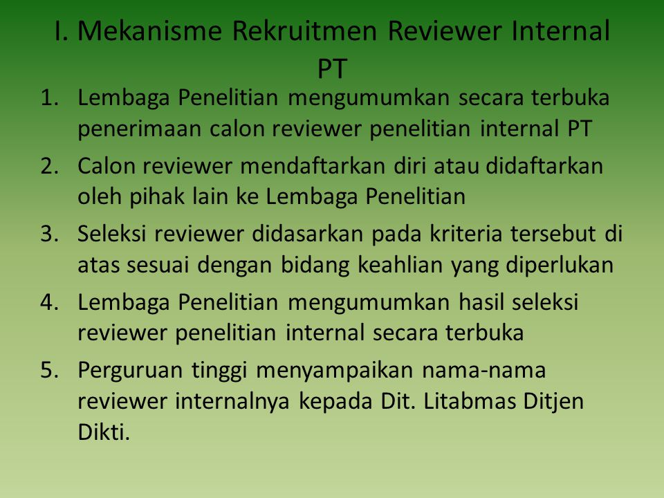 I. Mekanisme Rekruitmen Reviewer Internal PT