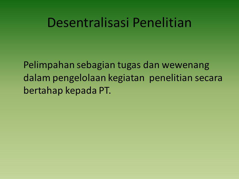 Desentralisasi Penelitian