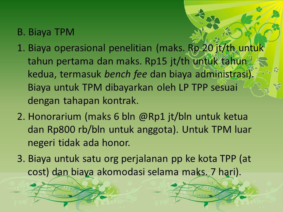 B. Biaya TPM 1. Biaya operasional penelitian (maks