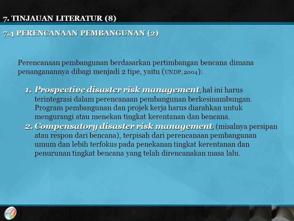 7. TINJAUAN LITERATUR (8) 7.4 PERENCANAAN PEMBANGUNAN (2)