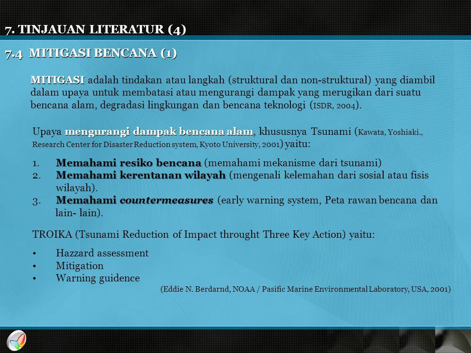 7. TINJAUAN LITERATUR (4) 7.4 MITIGASI BENCANA (1)