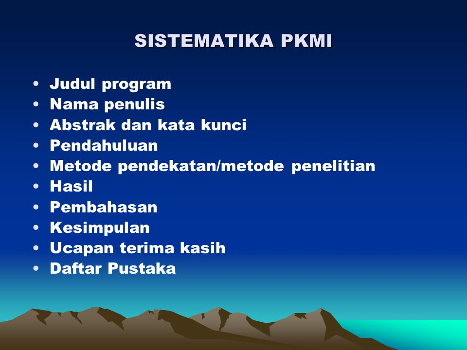 SISTEMATIKA PKMI Judul program Nama penulis Abstrak dan kata kunci