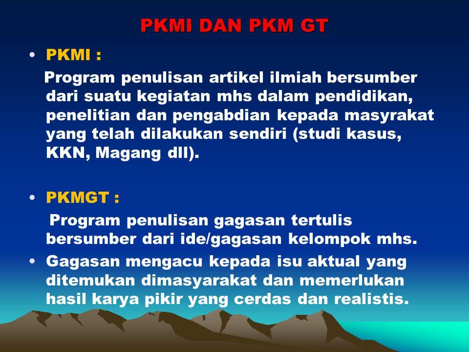PKMI DAN PKM GT PKMI :