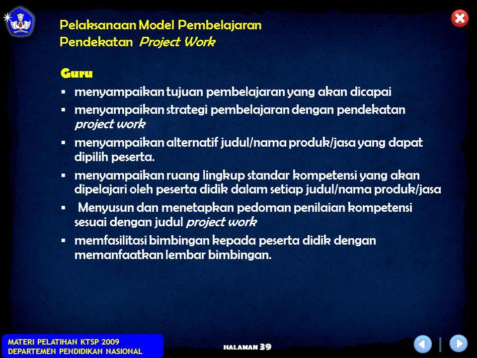 Pelaksanaan Model Pembelajaran Pendekatan Project Work