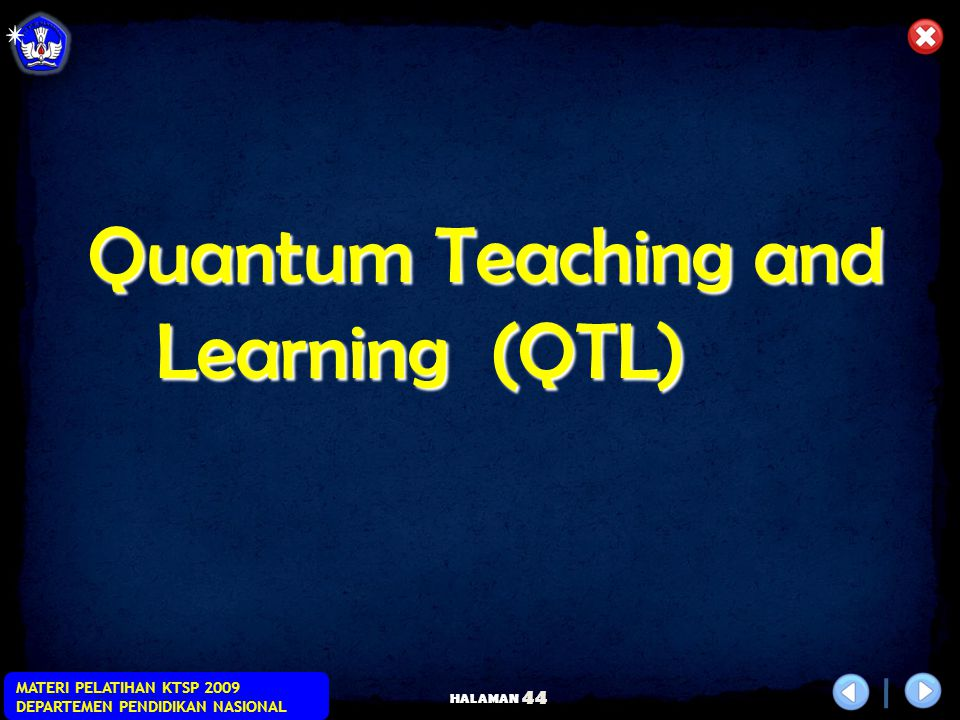 Quantum Teaching and Learning (QTL)