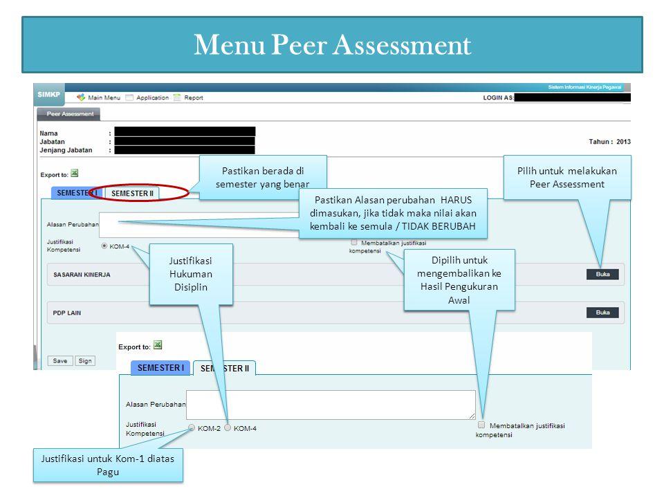 Menu Peer Assessment Pastikan berada di semester yang benar
