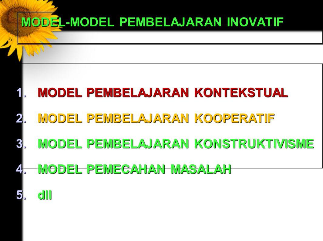 MODEL-MODEL PEMBELAJARAN INOVATIF