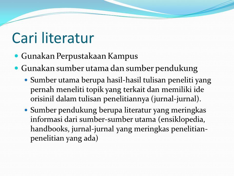 Cari literatur Gunakan Perpustakaan Kampus
