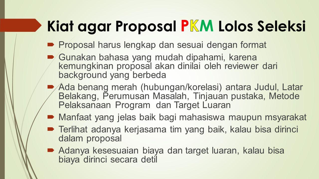 Kiat agar Proposal PKM Lolos Seleksi