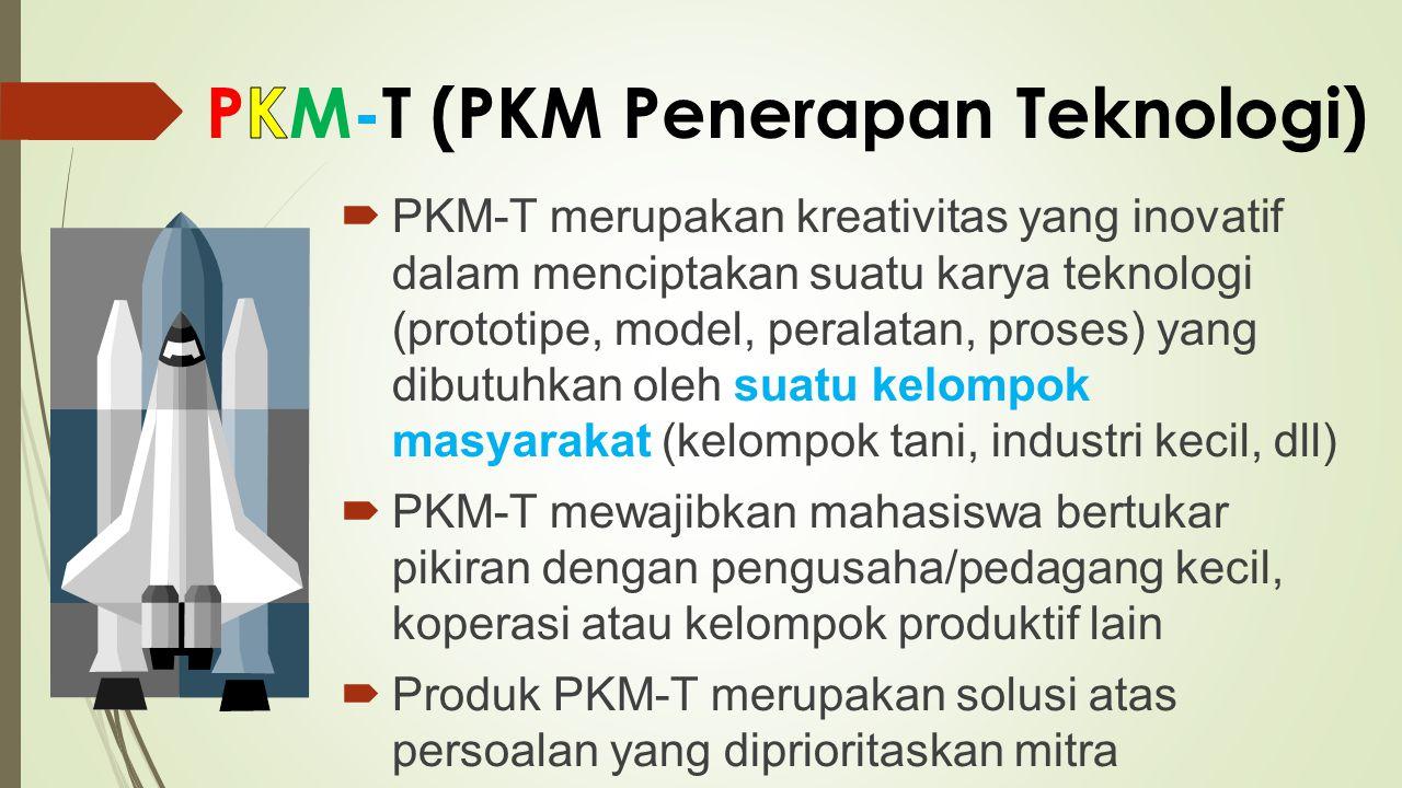 PKM-T (PKM Penerapan Teknologi)