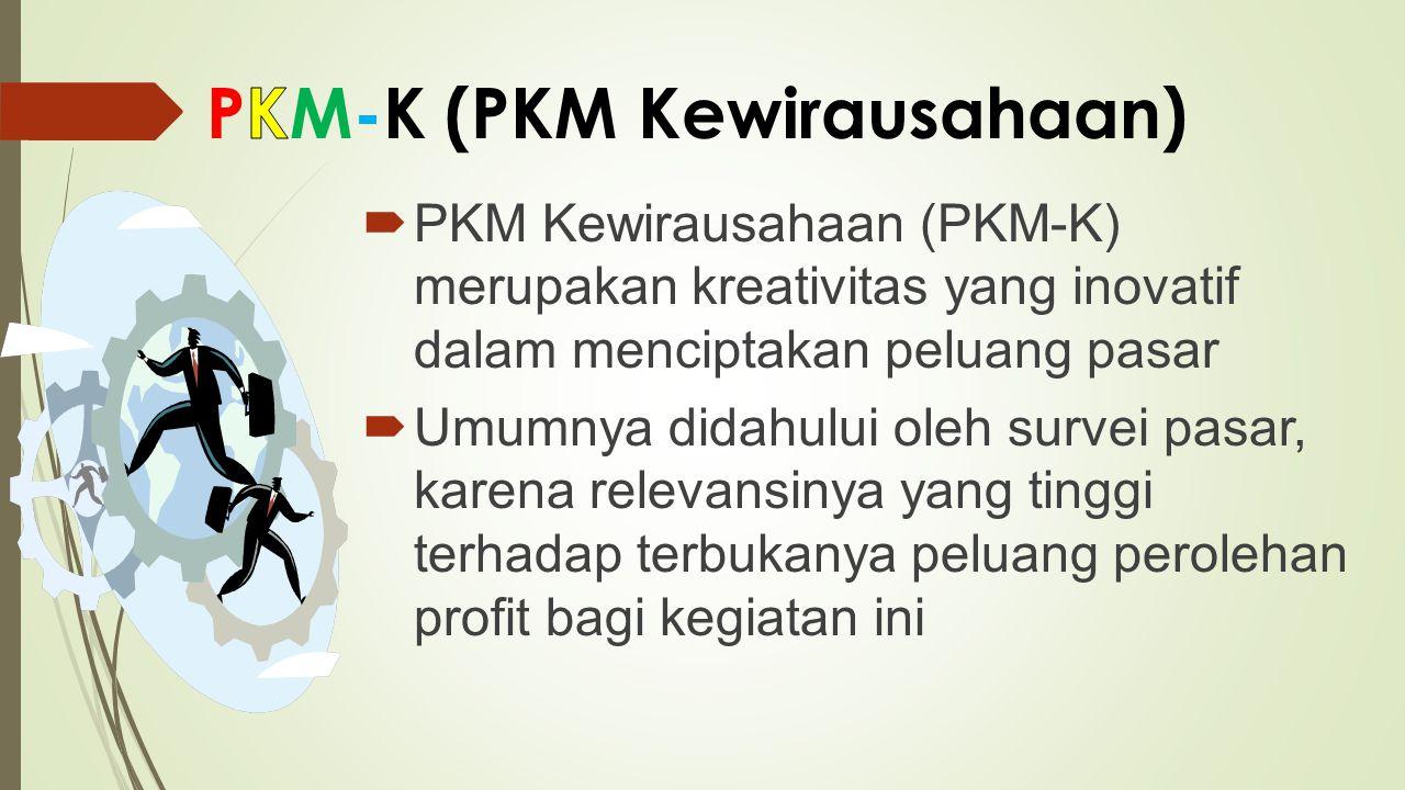 PKM-K (PKM Kewirausahaan)