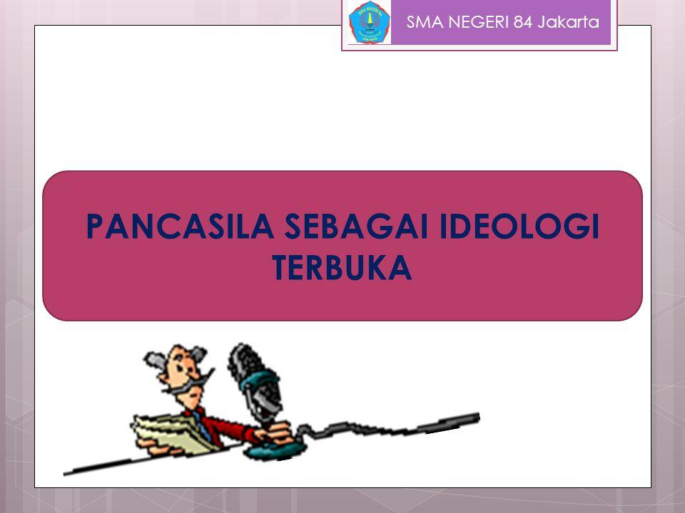 PANCASILA SEBAGAI IDEOLOGI TERBUKA
