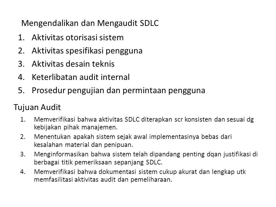 Mengendalikan dan Mengaudit SDLC