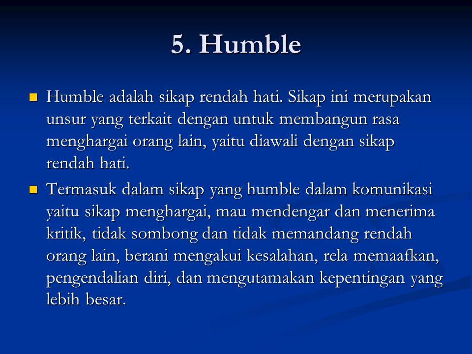 5. Humble