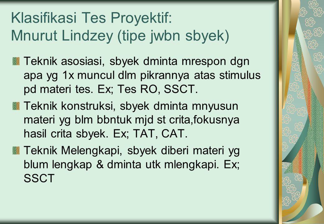 Klasifikasi Tes Proyektif: Mnurut Lindzey (tipe jwbn sbyek)