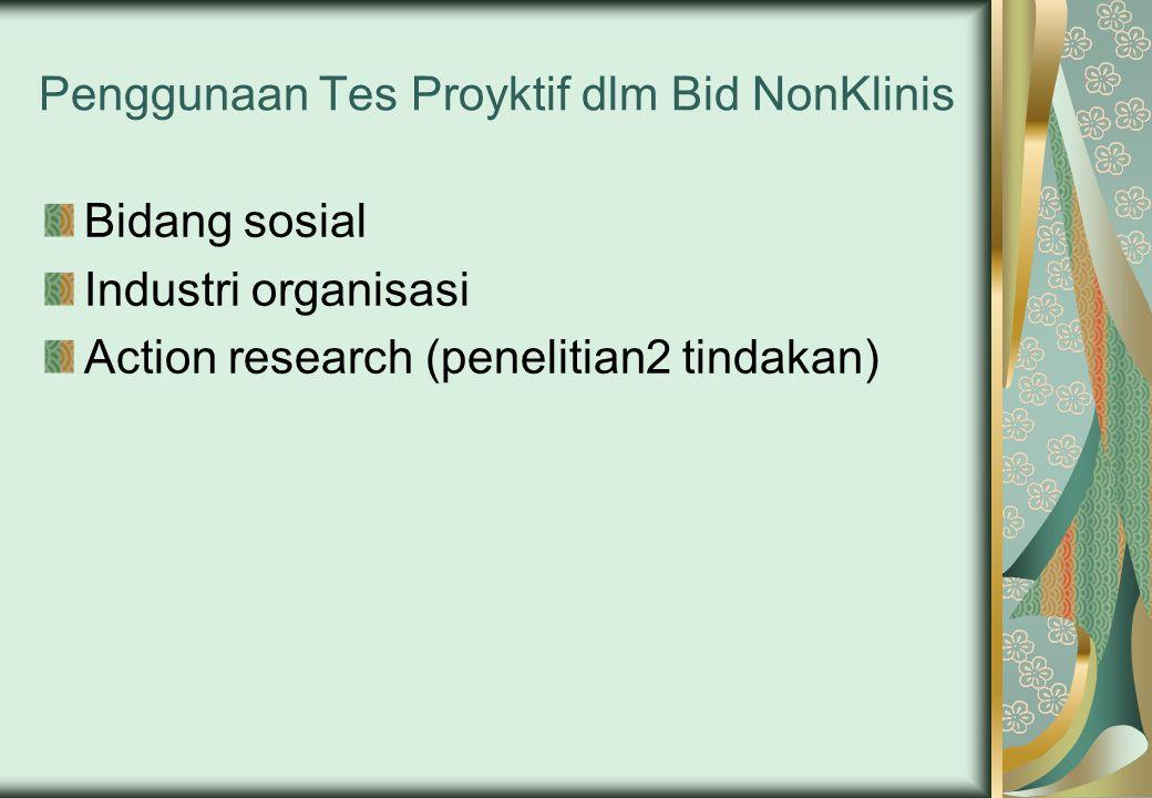 Penggunaan Tes Proyktif dlm Bid NonKlinis
