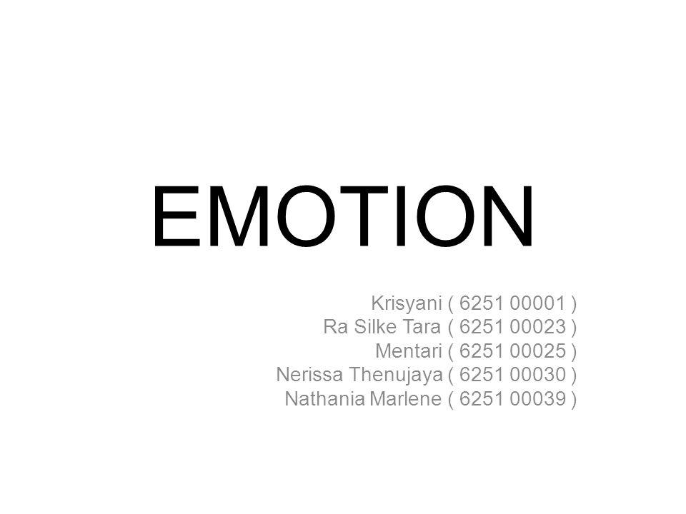 EMOTION Krisyani ( 6251 00001 ) Ra Silke Tara ( 6251 00023 )