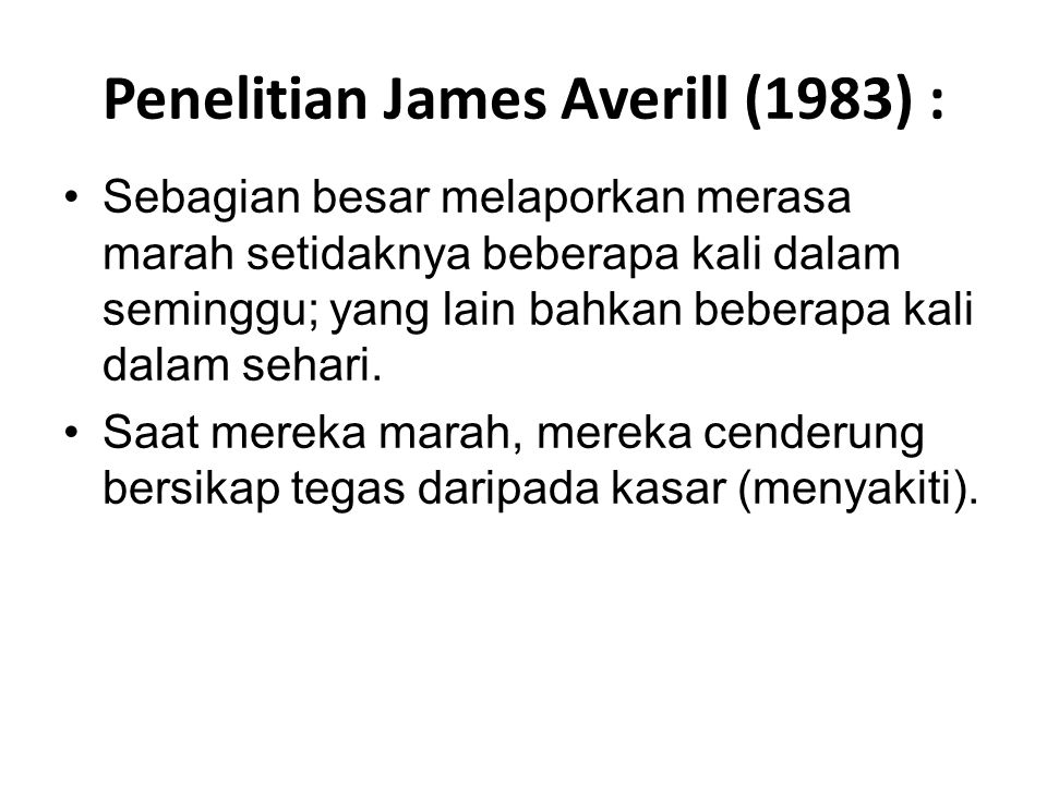 Penelitian James Averill (1983) :