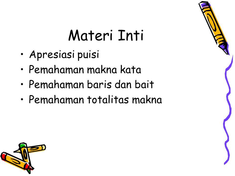 Materi Inti Apresiasi puisi Pemahaman makna kata