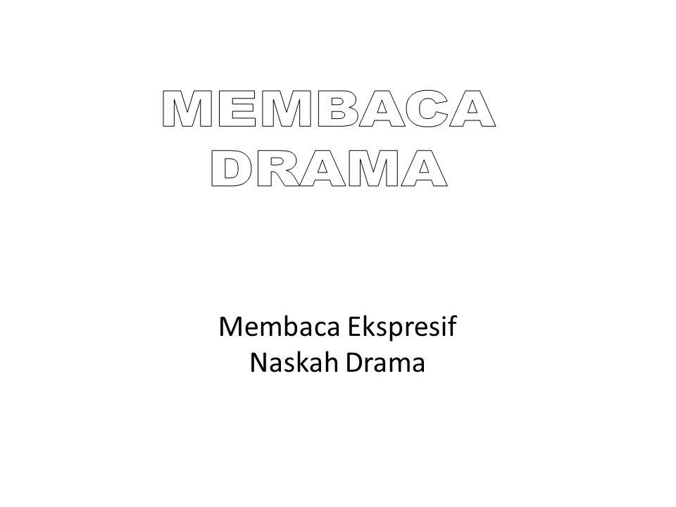 Membaca Ekspresif Naskah Drama