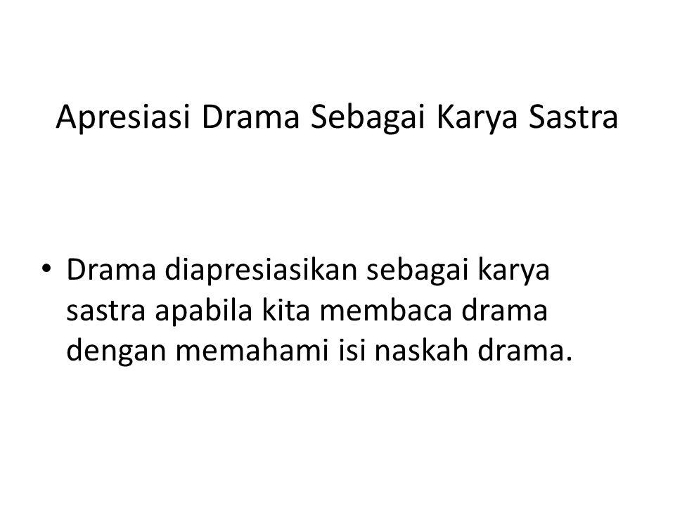 Apresiasi Drama Sebagai Karya Sastra