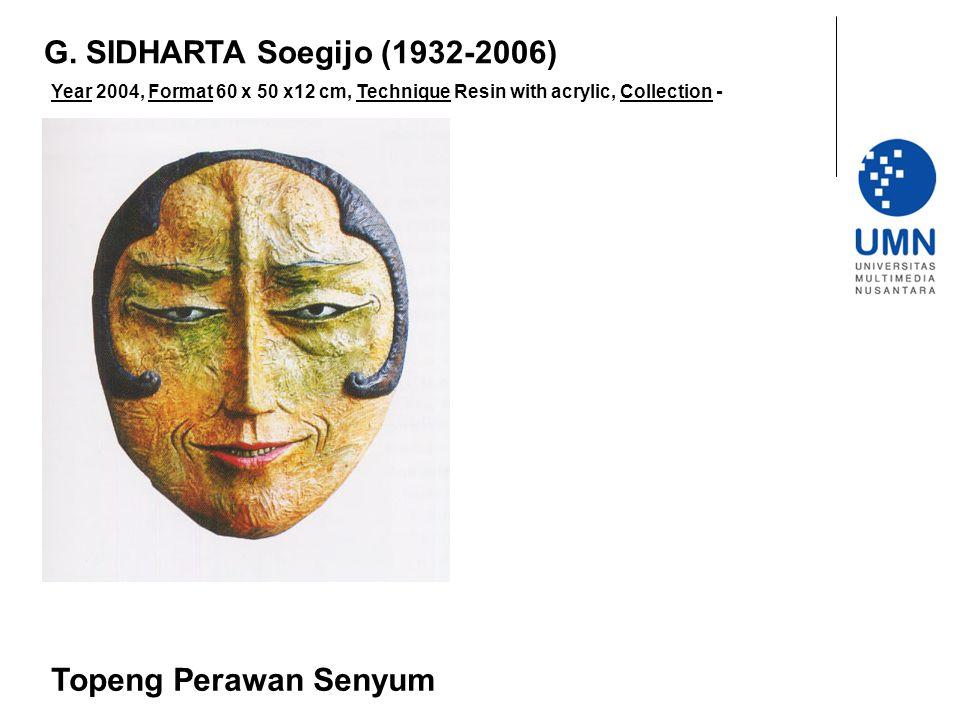 G. SIDHARTA Soegijo (1932-2006) Topeng Perawan Senyum