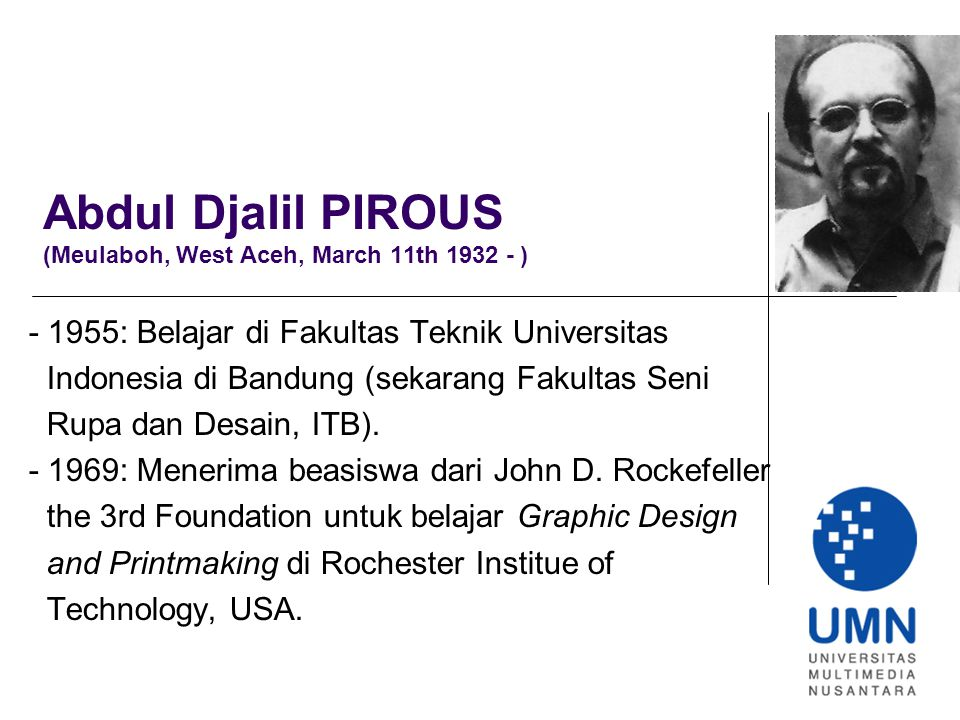 Abdul Djalil PIROUS (Meulaboh, West Aceh, March 11th 1932 - )