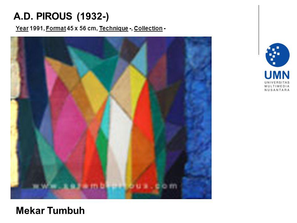 A.D. PIROUS (1932-) Mekar Tumbuh