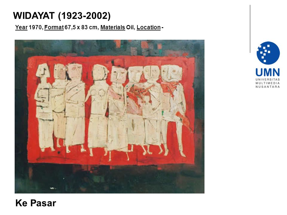 WIDAYAT (1923-2002) Year 1970, Format 67,5 x 83 cm, Materials Oil, Location - Ke Pasar