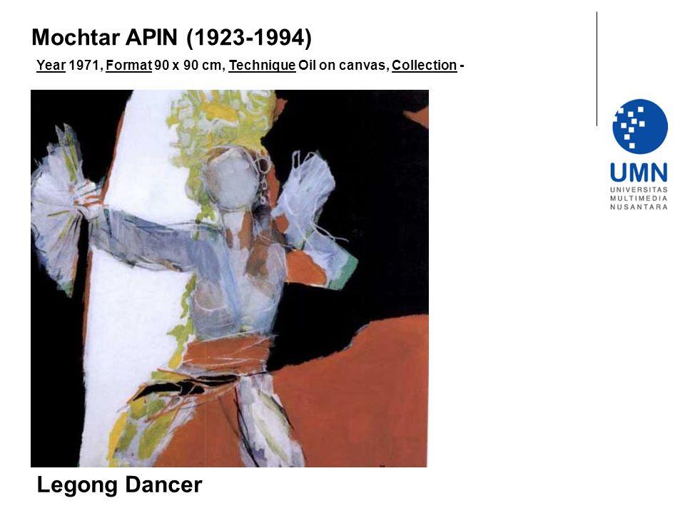 Mochtar APIN (1923-1994) Legong Dancer