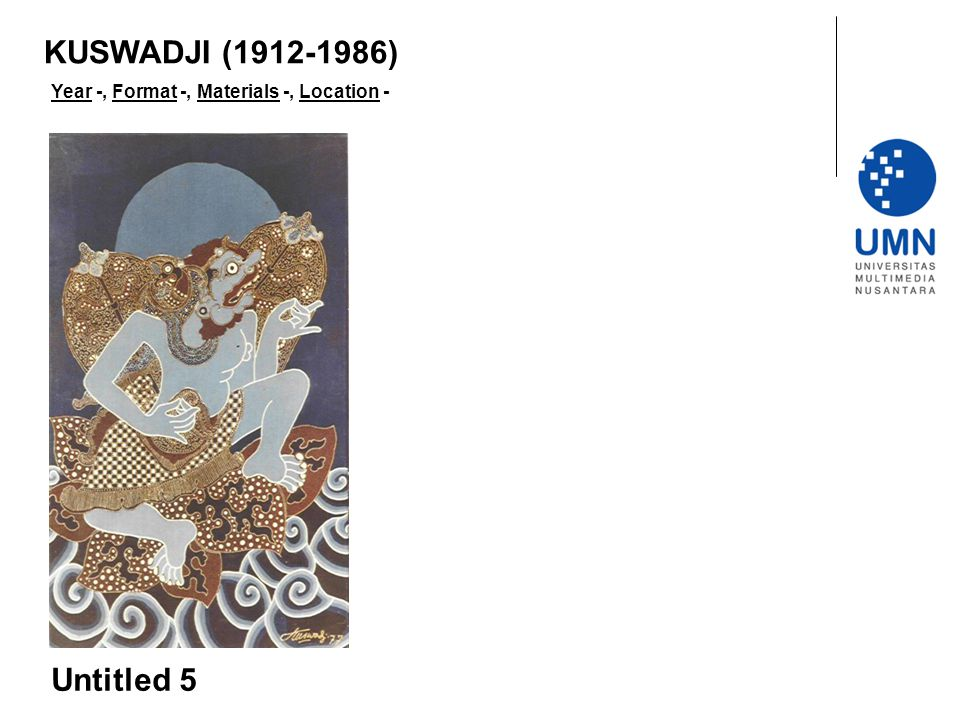 KUSWADJI (1912-1986) Year -, Format -, Materials -, Location - Untitled 5