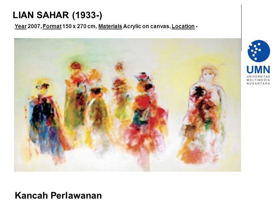 LIAN SAHAR (1933-) Kancah Perlawanan