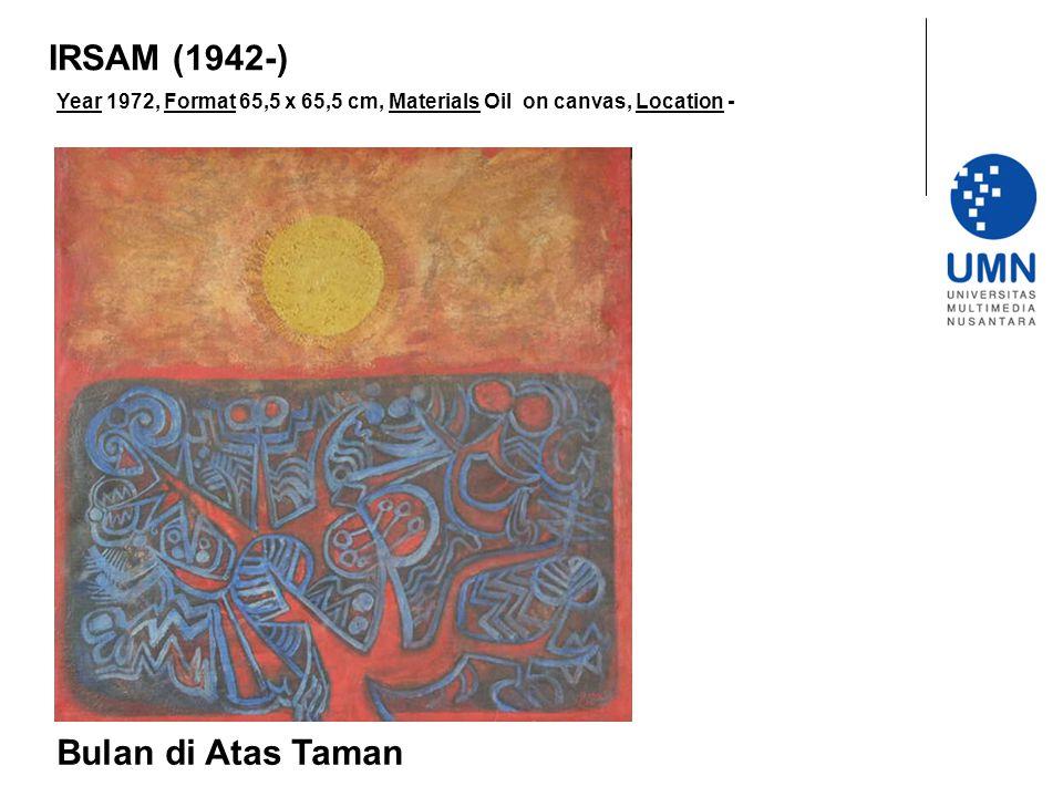 IRSAM (1942-) Bulan di Atas Taman