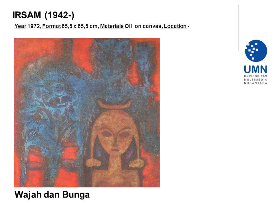 IRSAM (1942-) Wajah dan Bunga