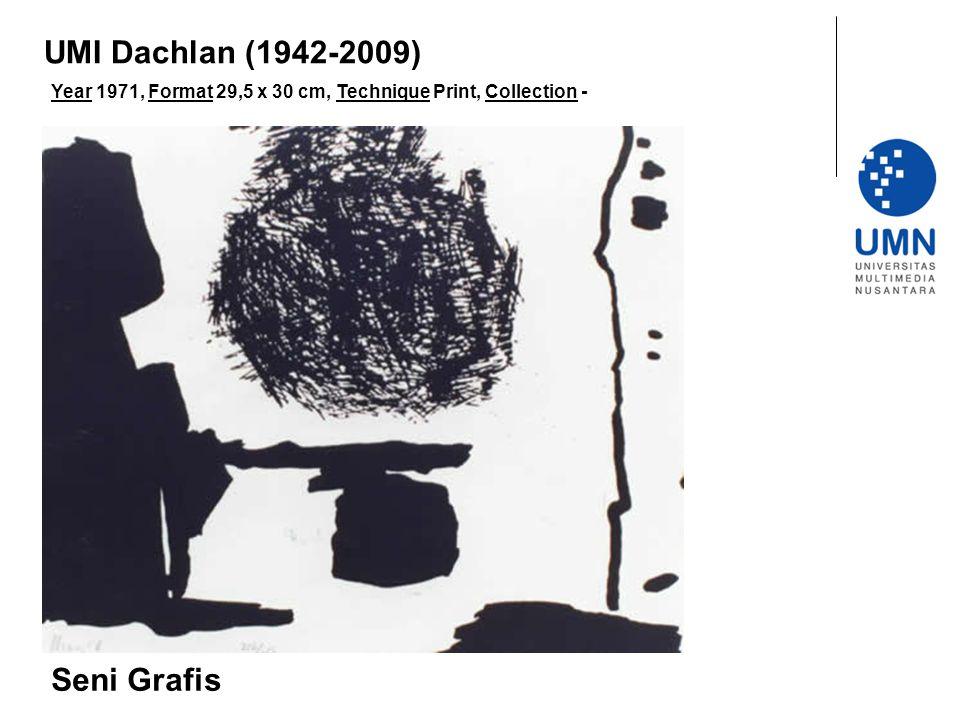 UMI Dachlan (1942-2009) Seni Grafis