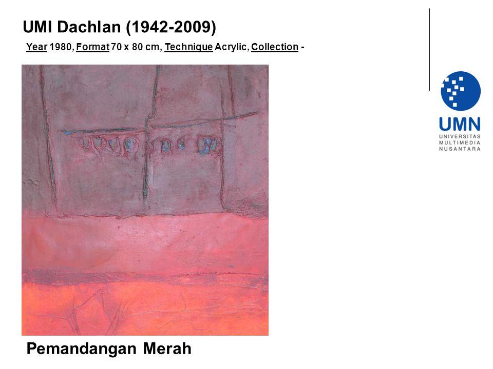 UMI Dachlan (1942-2009) Pemandangan Merah