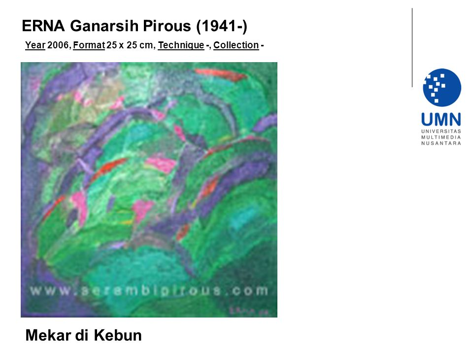 ERNA Ganarsih Pirous (1941-)