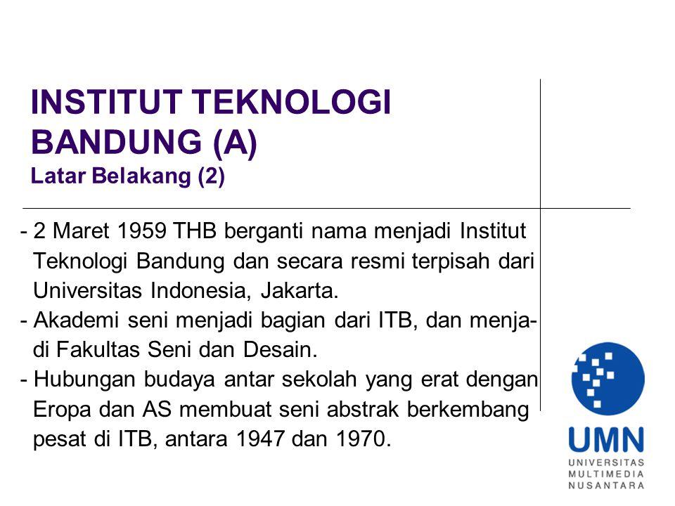INSTITUT TEKNOLOGI BANDUNG (A) Latar Belakang (2)