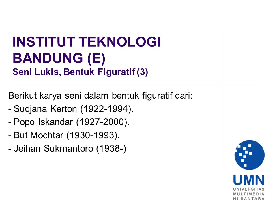 INSTITUT TEKNOLOGI BANDUNG (E) Seni Lukis, Bentuk Figuratif (3)