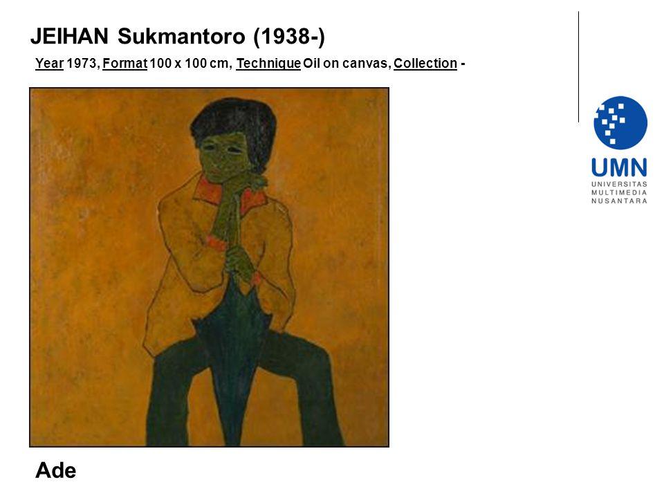 JEIHAN Sukmantoro (1938-) Ade