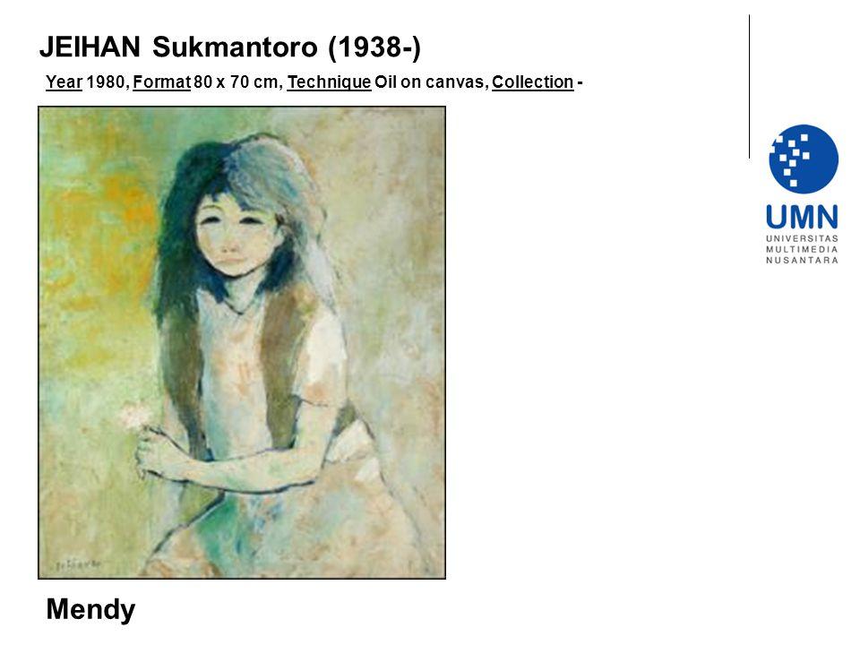 JEIHAN Sukmantoro (1938-) Mendy