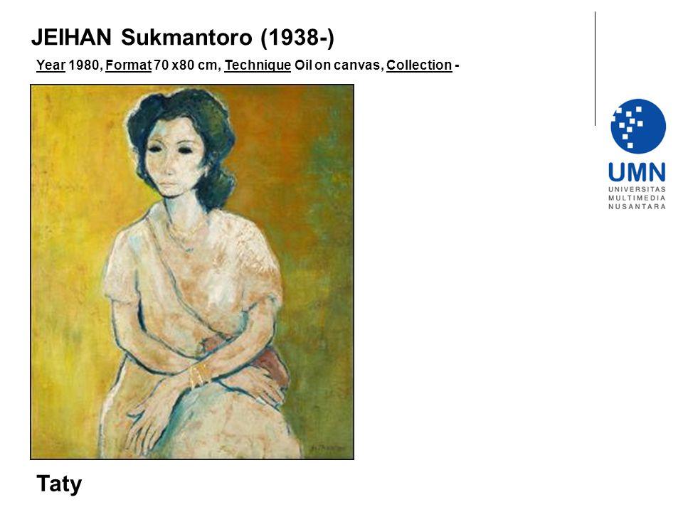 JEIHAN Sukmantoro (1938-) Taty