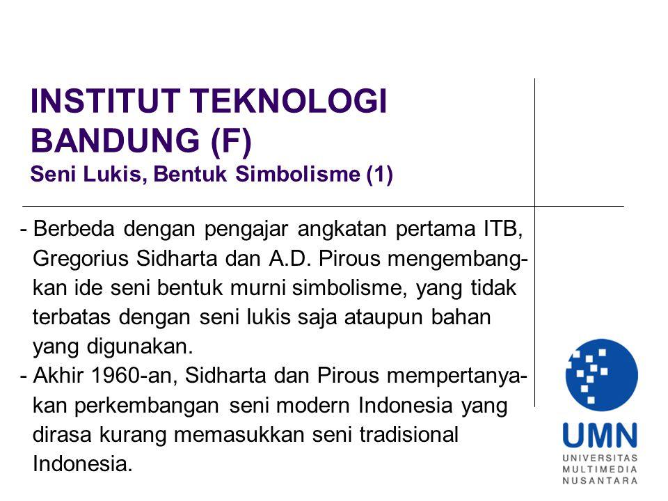 INSTITUT TEKNOLOGI BANDUNG (F) Seni Lukis, Bentuk Simbolisme (1)