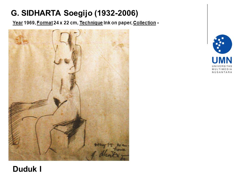 G. SIDHARTA Soegijo (1932-2006) Duduk I