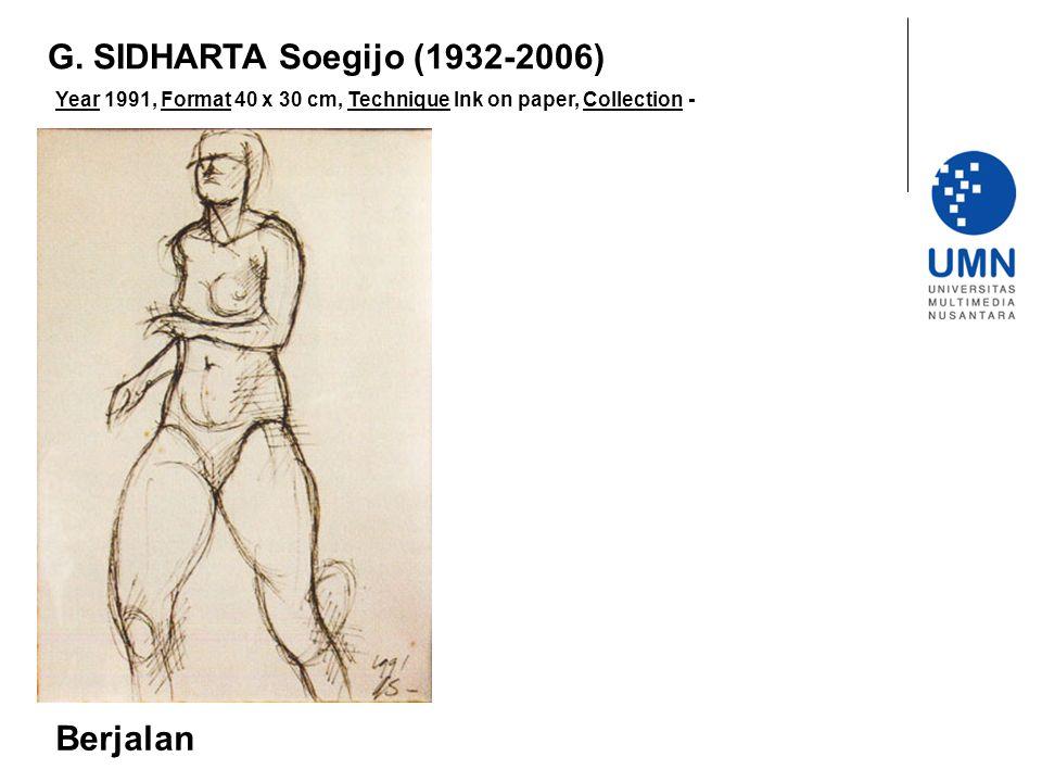 G. SIDHARTA Soegijo (1932-2006) Berjalan