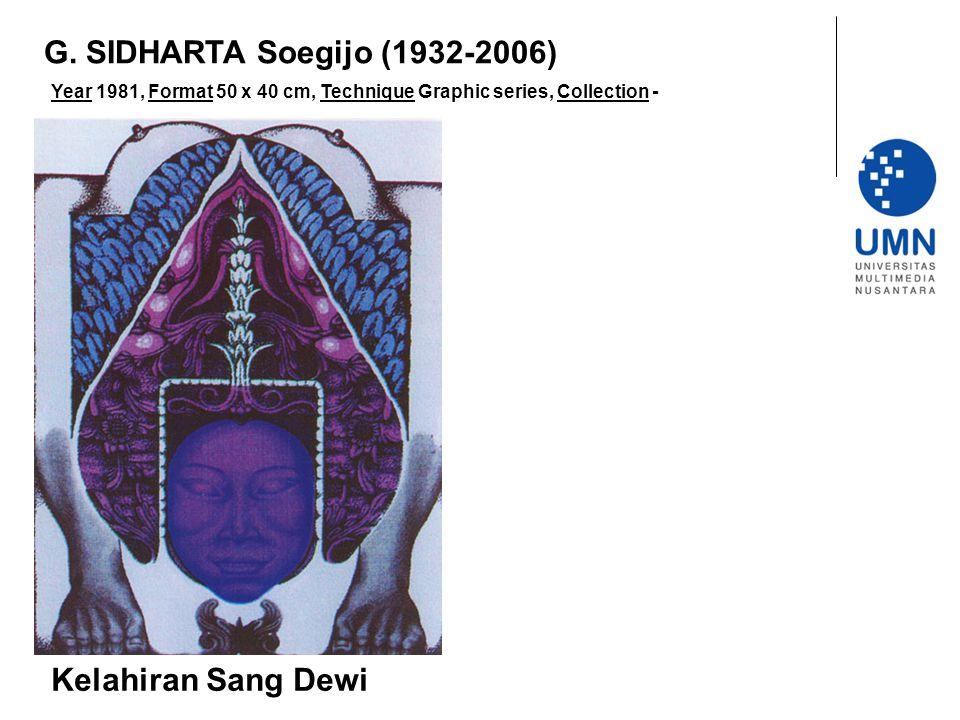 G. SIDHARTA Soegijo (1932-2006) Kelahiran Sang Dewi